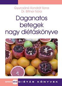 Daganatos betegek nagy diétáskönyve – nem csak daganatos betegeknek