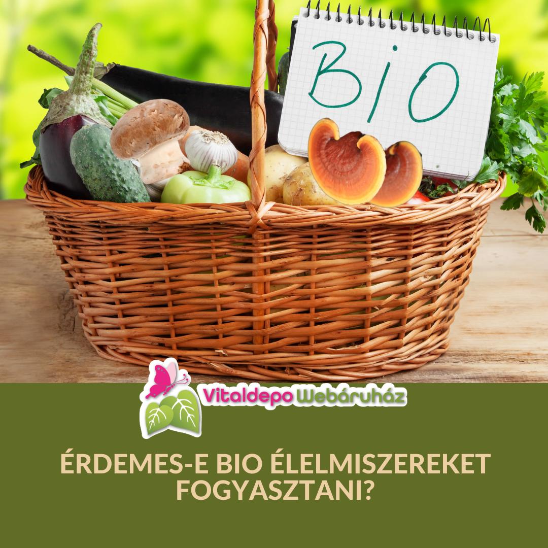 Érdemes-e BIO élelmiszereket fogyasztani?